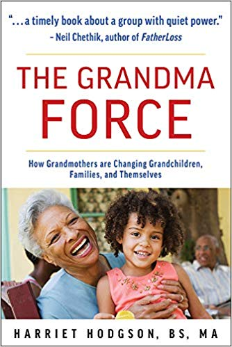 The Grandma Force by Harriet Hodgson