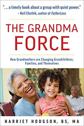 The Grandma Force by Harriet Hodgson